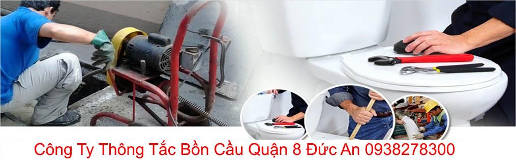 Thông Tắc Bồn Cầu Toilet Quận 8 Đức An 0906969857